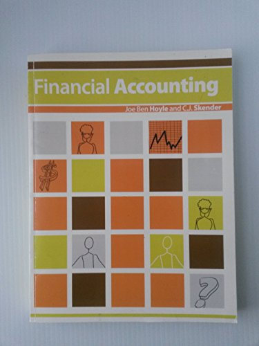 FINANCIAL ACCOUNTING: Joe Ben Hoyle