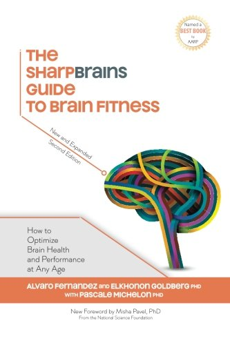 9780982362976: The Sharpbrains Guide to Brain Fitness: How to Optimize Brain Health and Performance at Any Age
