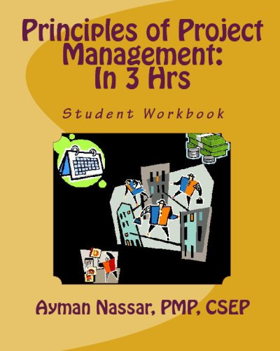 9780982368503: Principles Of Project Management: In 3 Hrs: Student Workbook (Complements Principles Of Project Maangement Course)