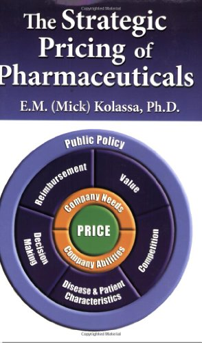 9780982371503: The Strategic Pricing of Pharmaceuticals