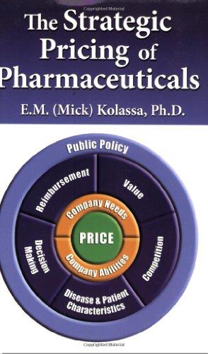 9780982371503: The Strategic Pricing of Pharmaceuticals