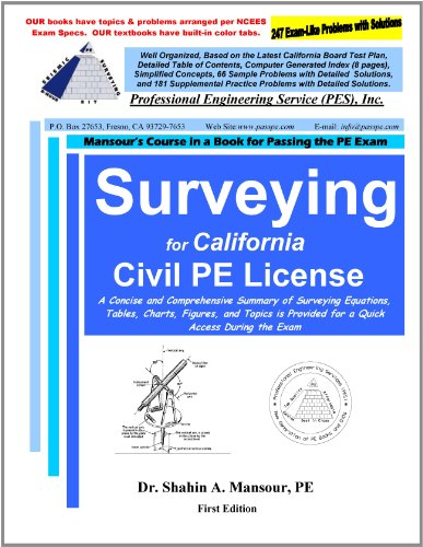 Surveying for California Civil PE License: Dr. Shahin A. Mansour