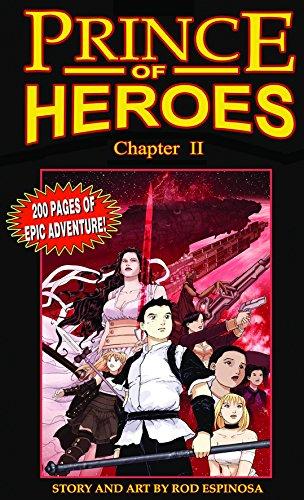 Prince of Heroes: Chapter 2 (Hardback): Rod Espinosa