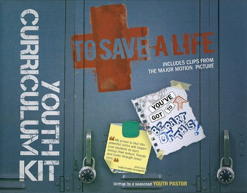 To Save a Life Youth Curriculum Kit [With CD (Audio) and DVD and Paperback Book and Leader's ...
