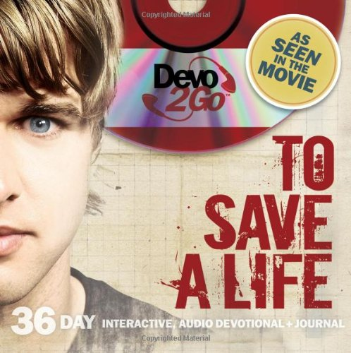 To Save A Life Devo2Go: 36 Day Interactive, Audio Devotional (9780982374450) by Zondervan