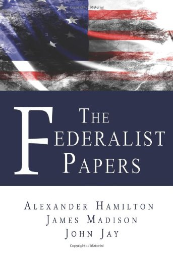 9780982375686: The Federalist Papers