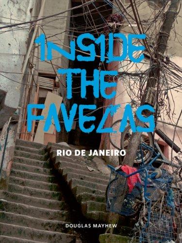 9780982379943: Inside the Favelas: Rio de Janeiro