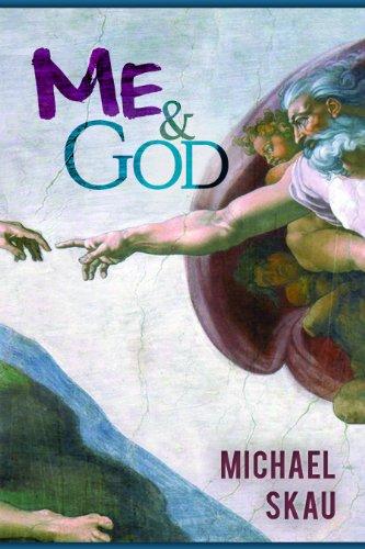 Me & God: Michael Skau