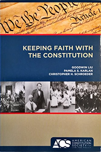 9780982383902: Keeping Faith With the Constitution