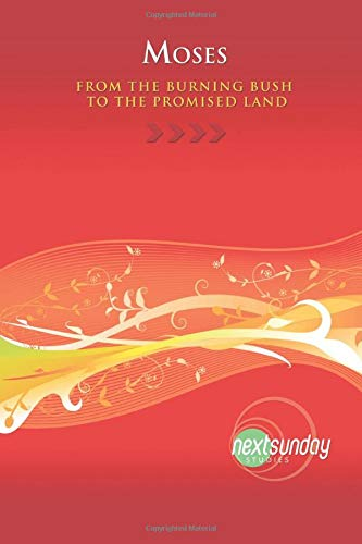 9780982384275: Moses: From the Burning Bush to the Promised Land