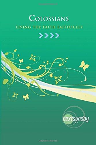 9780982384282: Colossians: Living the Faith Faithfully