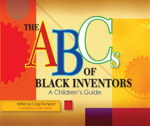 9780982387627: ABC's of Black Inventors: A Children's Guide (Thompson Communication Books)