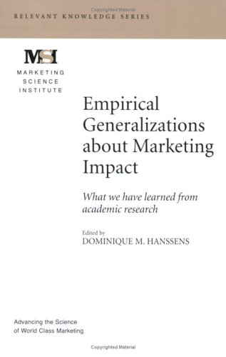 9780982387702: Empirical Generalizations about Marketing Impact (Marketing Science Institute (MSI) Relevant Knowledge Series)