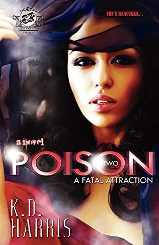Poison 2 (The Cartel Publications Presents): Harris, K.D