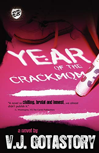 9780982391310: Year of The Crack Mom (The Cartel Publications Presents)