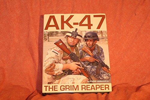 9780982391808: AK-47 The Grim Reaper