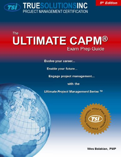 9780982393345: The Ultimate CAPM Exam Prep Guide 5th Edition