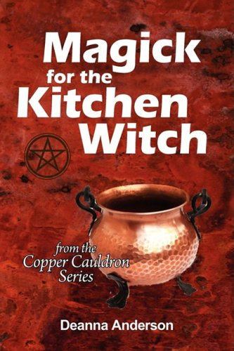 9780982397121: Magick for the Kitchen Witch
