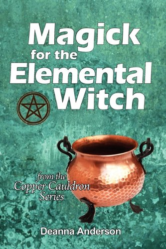 9780982397183: Magick for the Elemental Witch