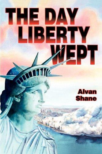The Day Liberty Wept: Shane, Alvan