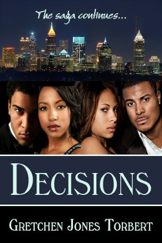 9780982398951: Decisions (The Saga Continues..., Volume 2)