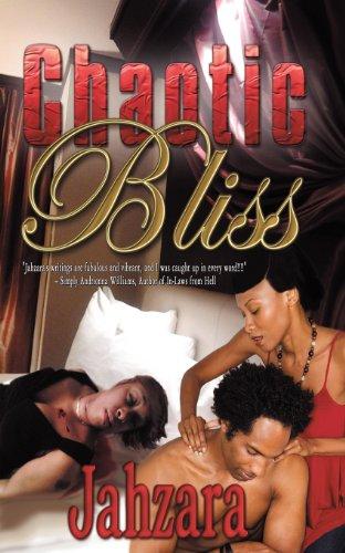 Chaotic Bliss: Bradley, Jahzara