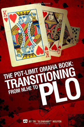9780982402214: The Pot-Limit Omaha Book: Transitioning From NLHE to PLO