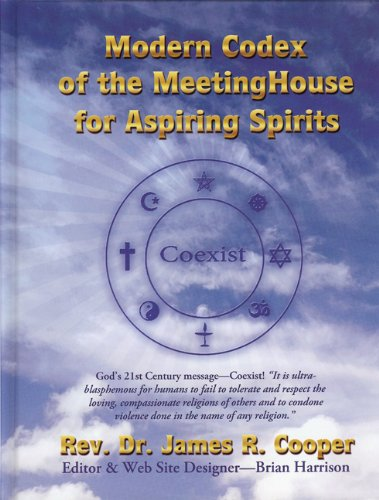 MODERN CODEX OF THE MEETING HOUSE FOR ASPIRING SPIRITS