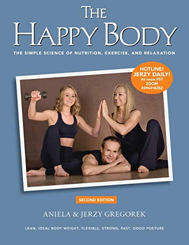 9780982403822: The Happy Body