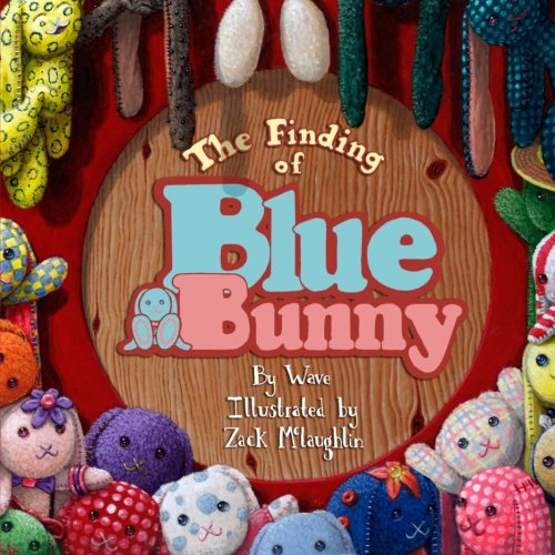 9780982404805: The Finding of Blue Bunny