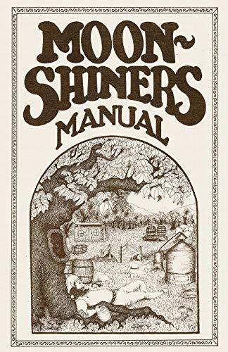 9780982405505: Moonshiners Manual