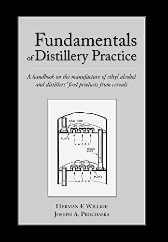 9780982405567: Fundamentals of Distillery Practice