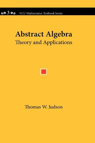 9780982406229: Abstract Algebra: Theory and Applications