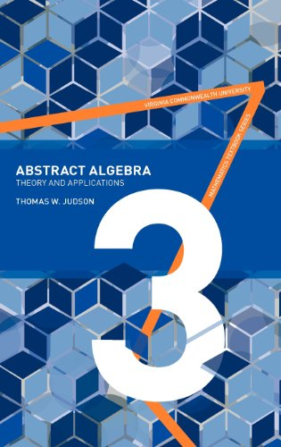 9780982406250: Abstract Algebra: Theory and Applications
