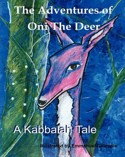 9780982407103: The Adventures of Oni The Deer