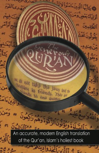 9780982413708: Generous Quran An Accurate, Modern English
