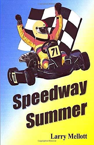 9780982416105: Speedway Summer