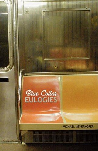 9780982416907: Blue Collar Eulogies