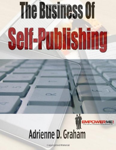 9780982423134: The Business of Self-Publishing