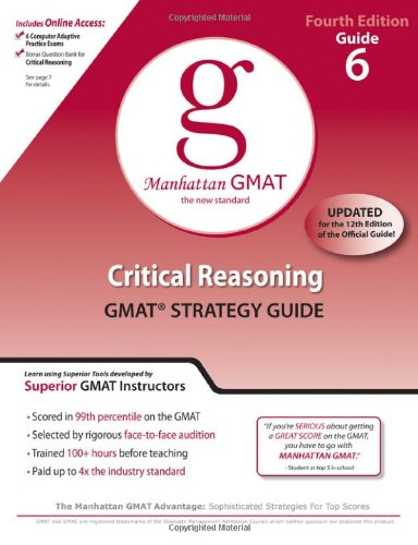 9780982423806: Critical Reasoning GMAT Strategy Guide, 4th Edition (Manhattan GMAT Preparation Guides)