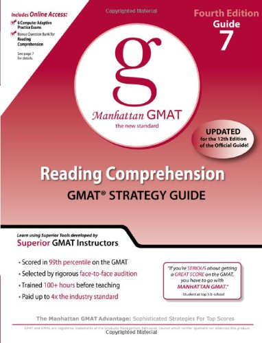 9780982423851: Reading Comprehension GMAT Strategy Guide, 4th Edition (Manhattan GMAT Guides, No. 7)