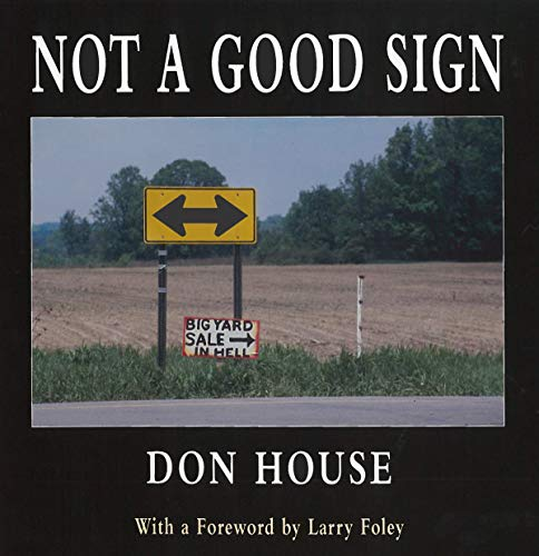 Not a Good Sign House, Don and Foley, Larry
