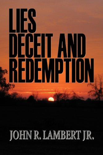 9780982429525: Lies, Deceit, and Redemption