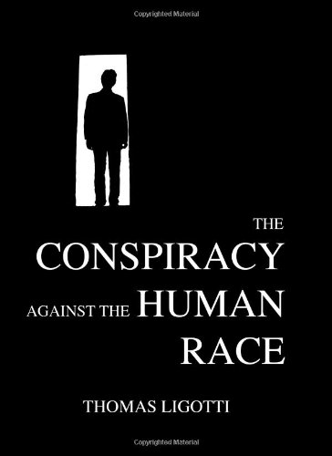 9780982429693: The Conspiracy Against the Human Race: A Contrivance of Horror