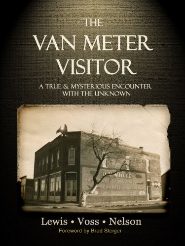9780982431467: The Van Meter Visitor: A True and Mysterious Encounter with the Unknown
