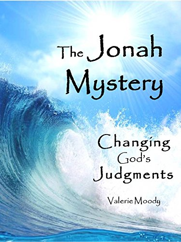 9780982433508: The Jonah Mystery - Changing God's Judgments: 1