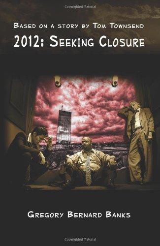 9780982436103: 2012: Seeking Closure