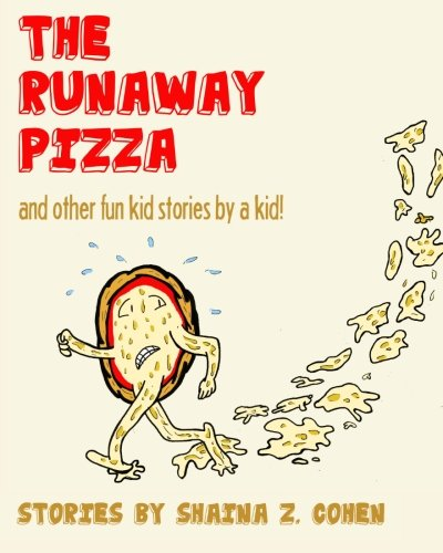 9780982436325: The Runaway Pizza: and other fun stories by a kid!
