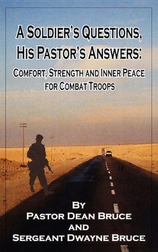 9780982438008: A Soldier's Questions, His Pastor's Answers