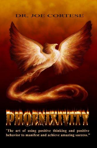 9780982439111: Phoenixivity